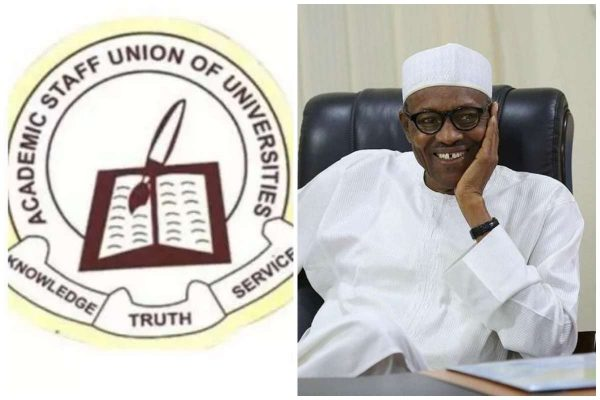 ASUU: accuses government of President Muhammadu Buhari of not acceding to the union's legitimate demands