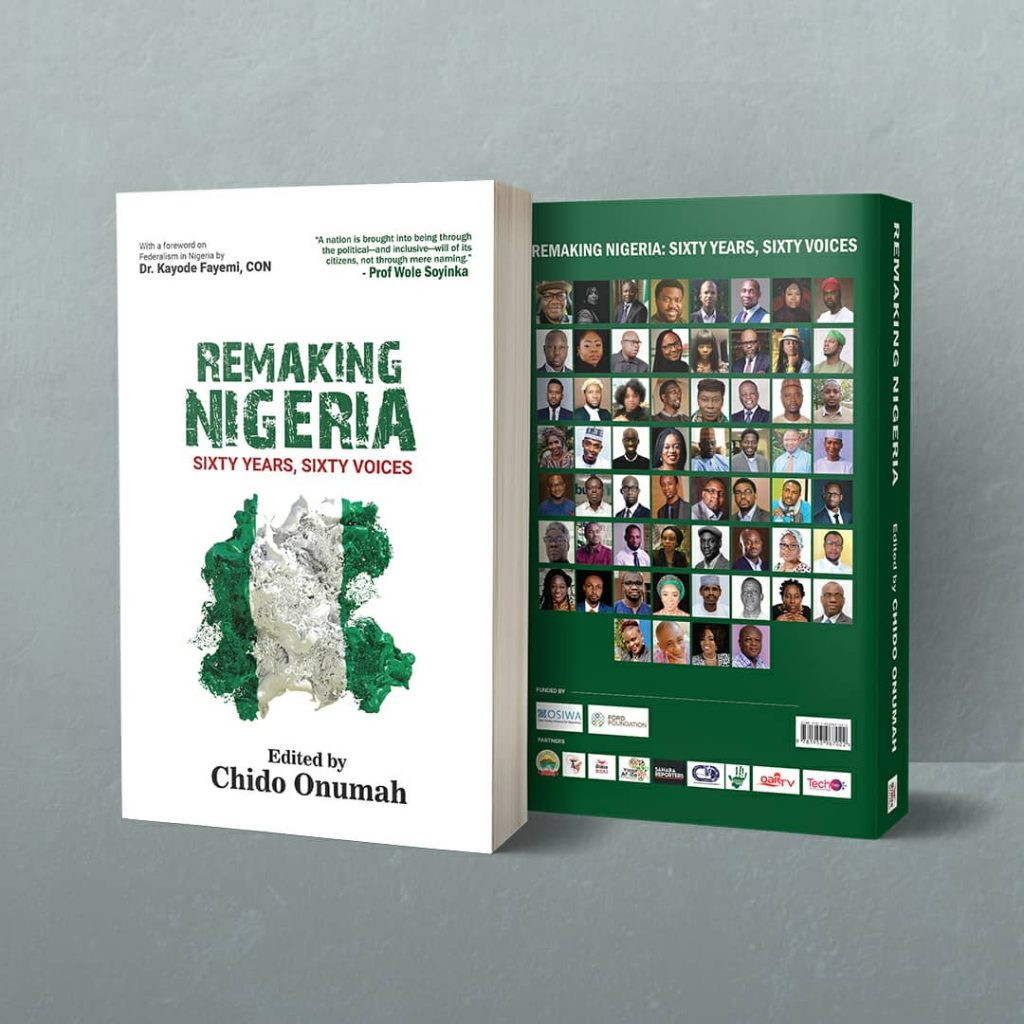 The book:  'Remaking Nigeria: Sixty Years, Sixty Voices ' to be launched on Thursday, August 19, 2021, at the Yar 'Adua Centre, Abuja.
